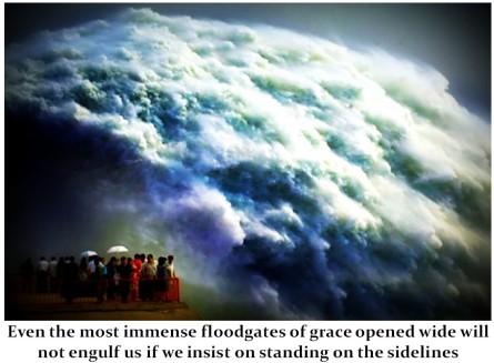 Floodgates of Divine Grace