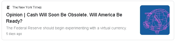 2021-07-27 20_42_33-cash will soon be obsolete. will america be ready nytimes - Google Search - Brav