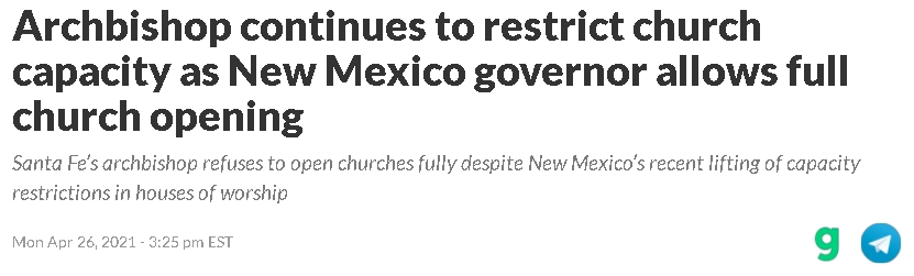 2021-07-28 17_18_12-Archbishop continues to restrict church capacity as New Mexico governor allows f